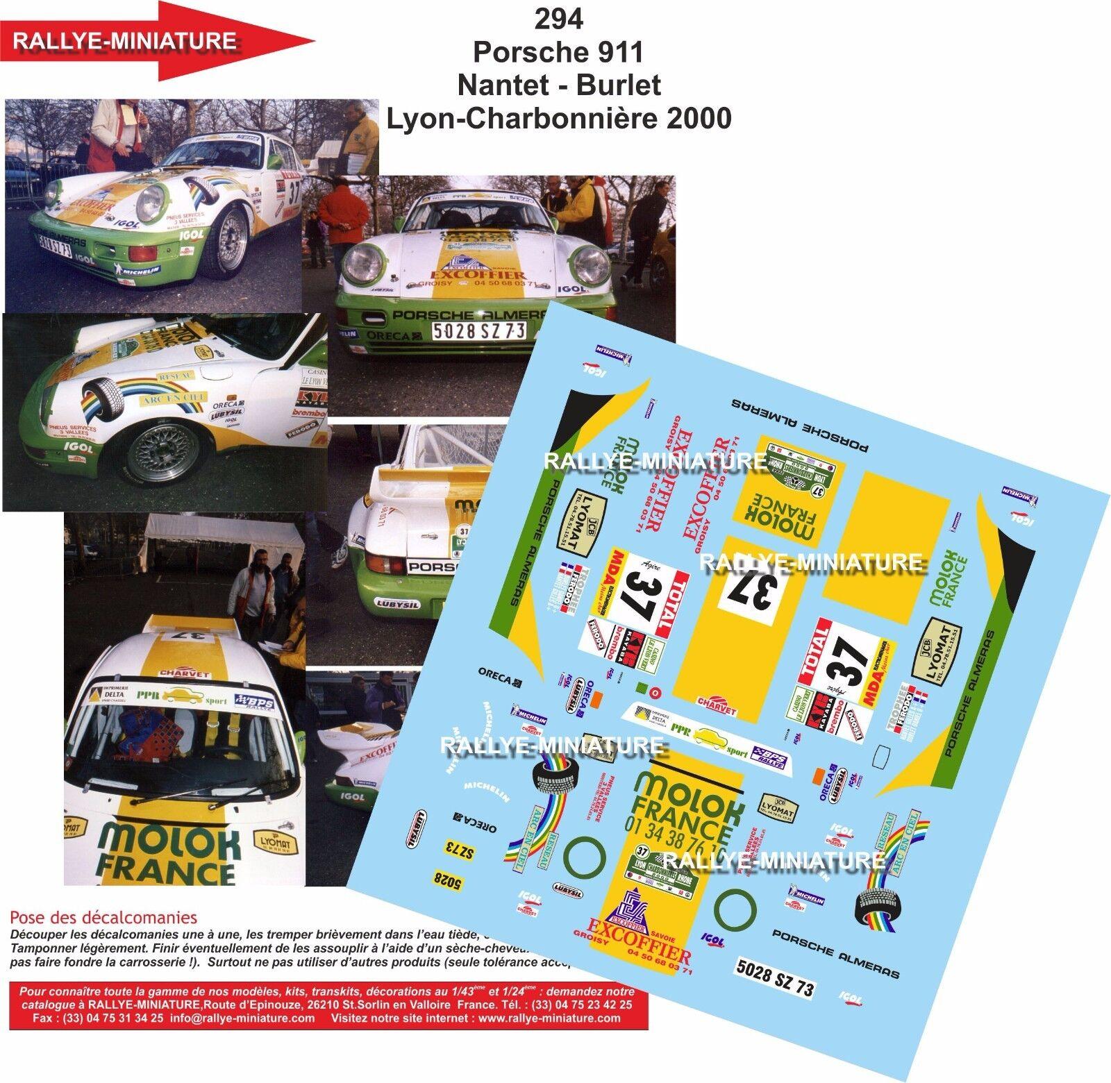 DECALS 1 43 REF 0294 PORSCHE 911 NANTET RALLYE LYON CHARBONNIERES 2000 RALLY
