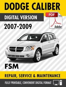 2007 2009 dodge caliber se sxt r t srt 4 factory repair service rh ebay com repair manual for 2008 dodge caliber repair manual for 2007 dodge caliber