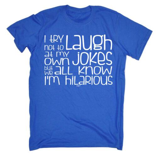 Funny T Shirt I Try Not To Laugh At My Jokes Birthday Joke tee Gift T-SHIRT