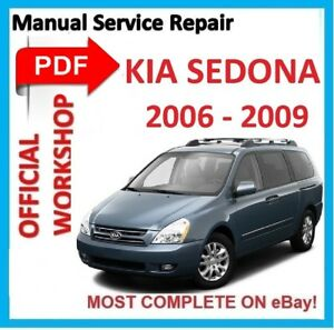 official workshop manual service repair for kia sedona 2006 2009 rh ebay co uk Kia Sedona Interior 2006 kia sedona owners manual pdf
