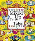 Favourite Mixed Up Fairy Tales: Split-Page Book by Hilary Robinson (Hardback, 2015)