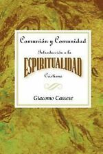 Comunion y Comunidad by Cassese (2004, Paperback)