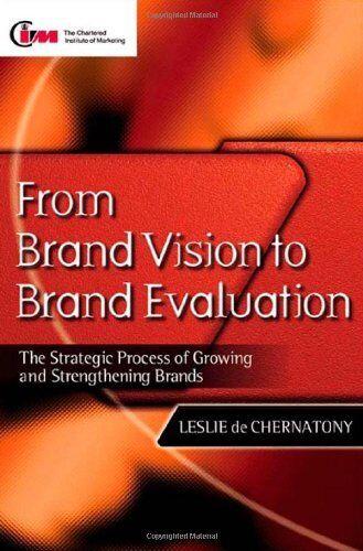 From Brand Vision to Brand Evaluation,Leslie de Chernatony