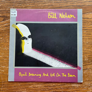 VINYL LP Bill Nelson Quit Dreaming And Get On The Beam 1981 Mercury 6359055 VG