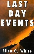 Last Day Events by Ellen Gould Harmon White (2001, Paperback)