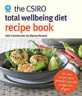 The CSIRO Total Wellbeing Diet Recipe Book by The CSIRO (Paperback, 2010)