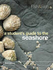 A Student's Guide to the Seashore by Susan Fish, J. D. Fish (Paperback, 2011)
