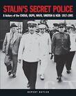 Stalin's Secret Police: A History of the Cheka, OGPU, NKVD, Smersh & KGB: 1917-1991 by Rupert Butler (Paperback, 2015)