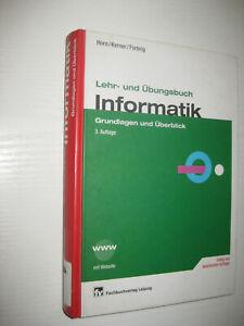 Lehr- und Übungsbuch Informatik 1 von Christian Horn, Immo O. Kerner und Peter F