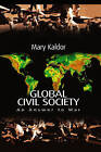 Global Civil Society: An Answer to War by Mary Kaldor (Paperback, 2003)