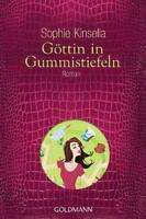 Göttin in Gummistiefeln von Sophie Kinsella (2012, Taschenbuch)