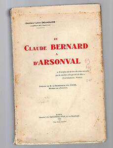 de-claude-bernard-a-d-arsonval-doctour-leon-delhoume-1939