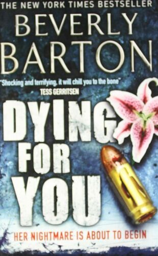 1 of 1 - Dying for You, Barton, Beverly, Very Good Book
