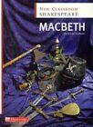 Classroom Shakespeare Macbeth Book 1st Edition