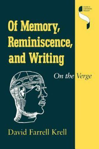 Of Memory, Reminiscence, and Writing: On the Verge (Studies in Continental Thoug