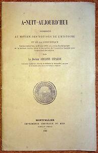 Docteur-Adelphe-ESPAGNE-A-NUIT-AUJOURD-039-HUI-1880-Montpellier