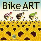 Bike Art 2017 Wall Calendar in Celebration of The Bicycle 9781631361258