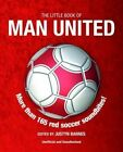 The Little Book of Man United by Justyn Barnes (Paperback, 2014)