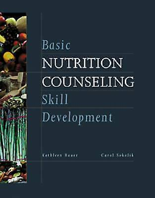 1 of 1 - Basic Nutrition Counseling Skill Development by Kathleen Bauer, Carol Sokolik (…