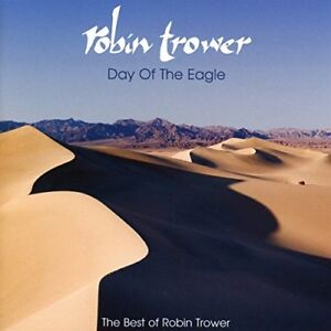 Robin-Trower-Day-Of-The-Eagle-The-Best-Of-Robin-Trower-CD