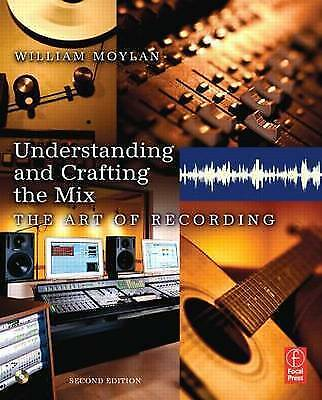 Understanding and Crafting the Mix, Second Edition: The Art of-ExLibrary