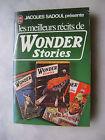 Jacques Sadoul présente les meilleurs récits de Wonder Stories