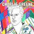 Wildfire Music by Charlie Greene (CD, Jan-2013, CD Baby (distributor))