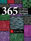 365 Free Motion Quilting Designs by Leah Day (Paperback, 2016)