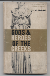 Gods-amp-Heroes-Of-The-Greeks-By-HJ-Rose-1962-Paperback-Meridian-Books-Edition