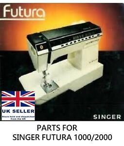Original Singer Futura 1000 Sewing Machine Replacement Repair Parts