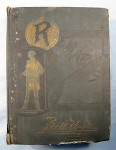 Bill-Nyes-Remarks-By-Edgar-W-Nye-Antique-Book-1900-Thompson-amp-Thomas-O-AS-IS