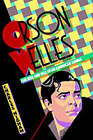 Orson Welles: The Rise and Fall of an American Genius by Charles Higham (Paperback / softback, 1985)