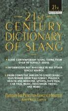 21st Century Dictionary of Slang (21st Century Reference)