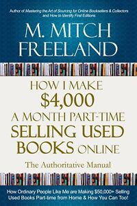 Digital Book How I Make 4 000 A Month Part Time Selling Used Books Online Ebay