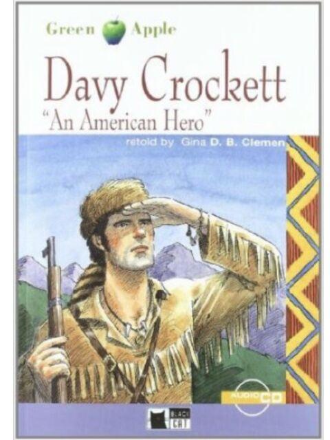 "DAVY CROCKETT ""AN AMERICAN HERO"" con Cd LEVEL STARTER A2 - GREEN APPLE CIDEB"