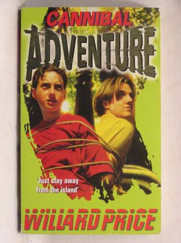 1 of 1 - Cannibal Adventure (Red Fox Older Fiction), Price, Willard, Very Good Book