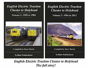 ENGLISH-ELECTRIC-TRACTION-CHESTER-TO-HOLYHEAD-1959-TO-2012-SIGNED-COPIES