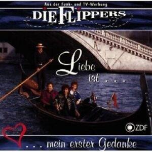 DIE-FLIPPERS-034-LIEBE-IST-MEIN-1-GEDANKE-034-CD-NEU