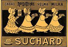 Suchard*  Cacao - Noisettine - Velma - Milka - Historische Reklame von 1906