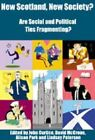 New Scotland, New Society?: Are Social and Political Ties Fragmenting? by Edinburgh University Press (Paperback, 2002)