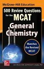 McGraw-Hill Education 500 Review Questions for the MCAT: General Chemistry by Richard H. Langley, John T. Moore (Paperback, 2015)
