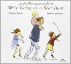 We're Going on a Bear Hunt in Farsi and English by Michael Rosen (Paperback, 2001)