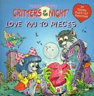 Love You to Pieces by J. R. Sansevere and Erica Farber (1997, Paperback)