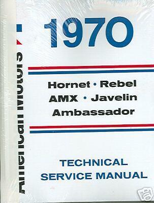 1970 AMC JAVELIN//AMX//REBEL//AMBASSADOR  SHOP//BODY MANUAL