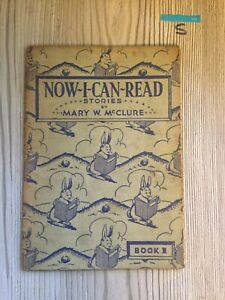 Now-I-Can-Read-Stories-Book-1-Mary-McClure-1930s