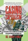 Casino Capitalism: The Collapse of the Us Economy and the Transition to Secular Democracy in the Middle East by Dr Susmit Kumar (Hardback, 2012)