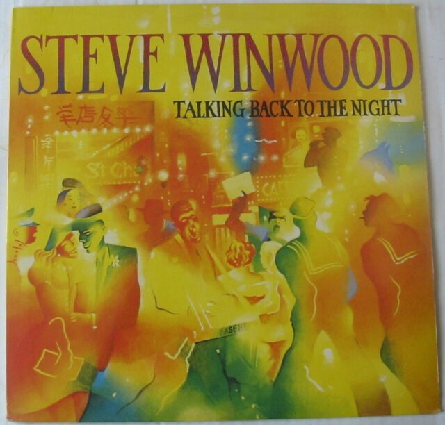 STEVE WINWOOD (LP 33T) TALKING BACK TO THE NIGHT  NEW SEALED