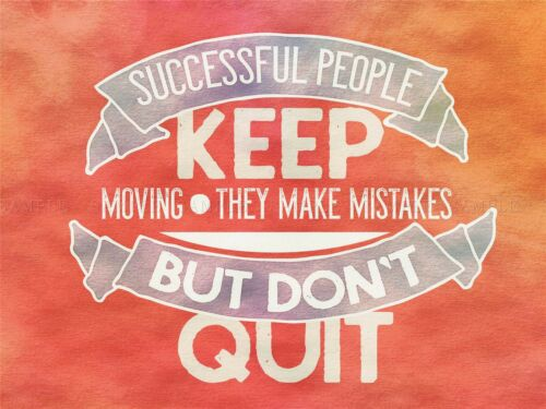 QUOTE TEXT WORD MOTIVATION SUCCESSFUL PEOPLE QUIT LARGE ART PRINT LF1134