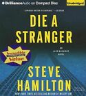Die a Stranger by Steve Hamilton (CD-Audio, 2013)