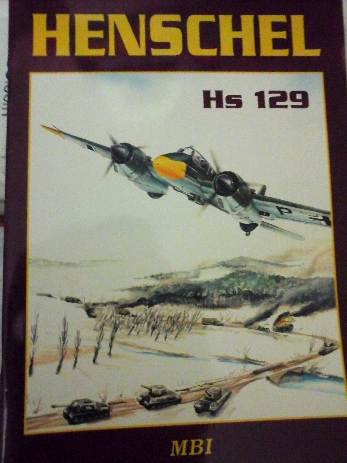 HENSCHEL HS129B TANK HUNTER -BY H.P.DABROWSKI- MBI PUBLISHER